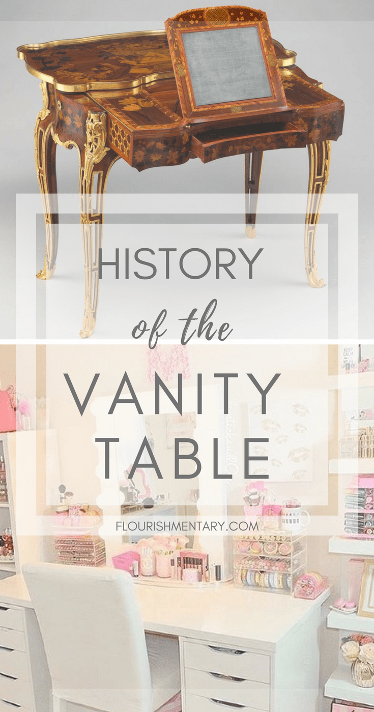 vintage vanity history - How The Vintage Vanity Became The Modern Makeup Table Flourishmentary