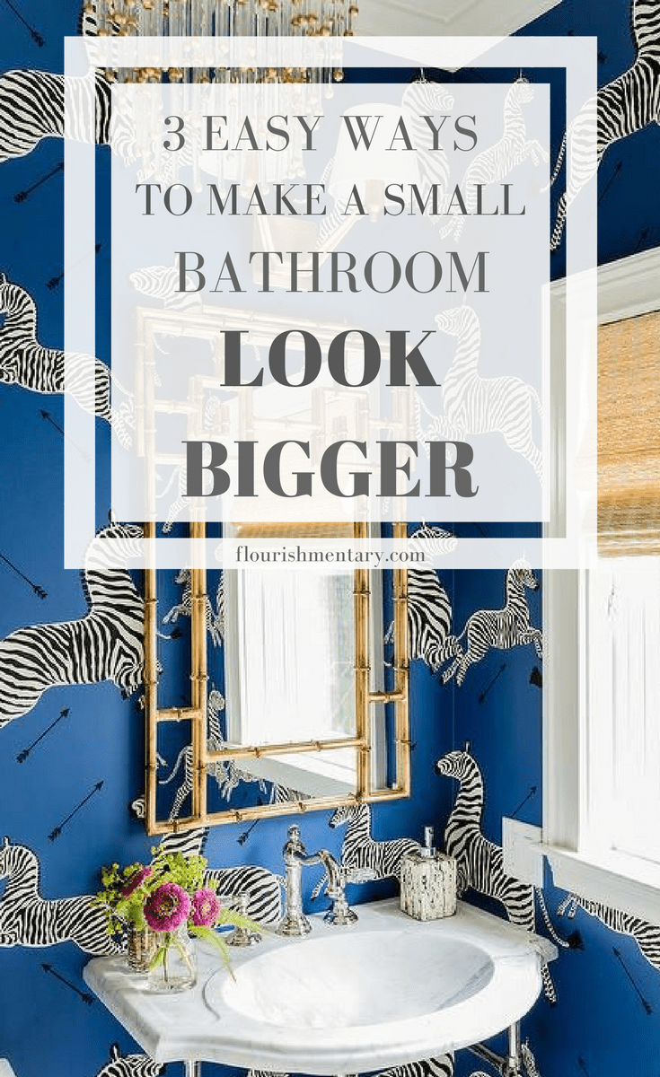 Tiny But Chic: 3 Easy Ideas For Small Bathrooms | Flourishmentary