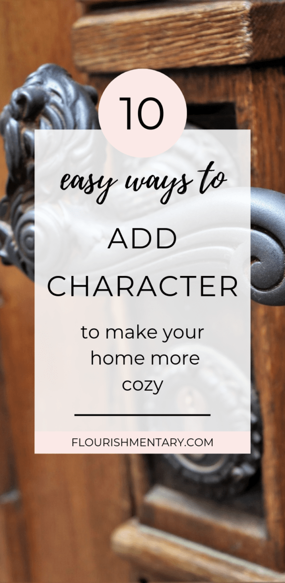 easy ways to add character to your home