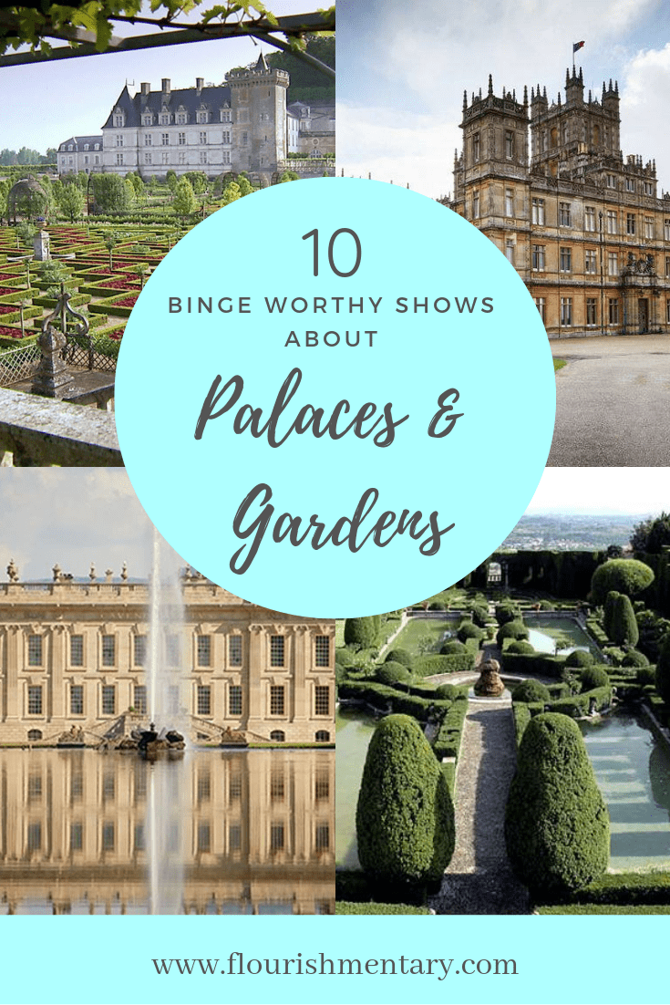 shows about palaces and gardens on netflix