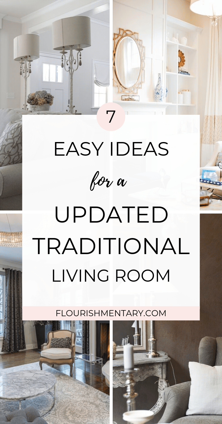 easy ideas for a updated traditional living room