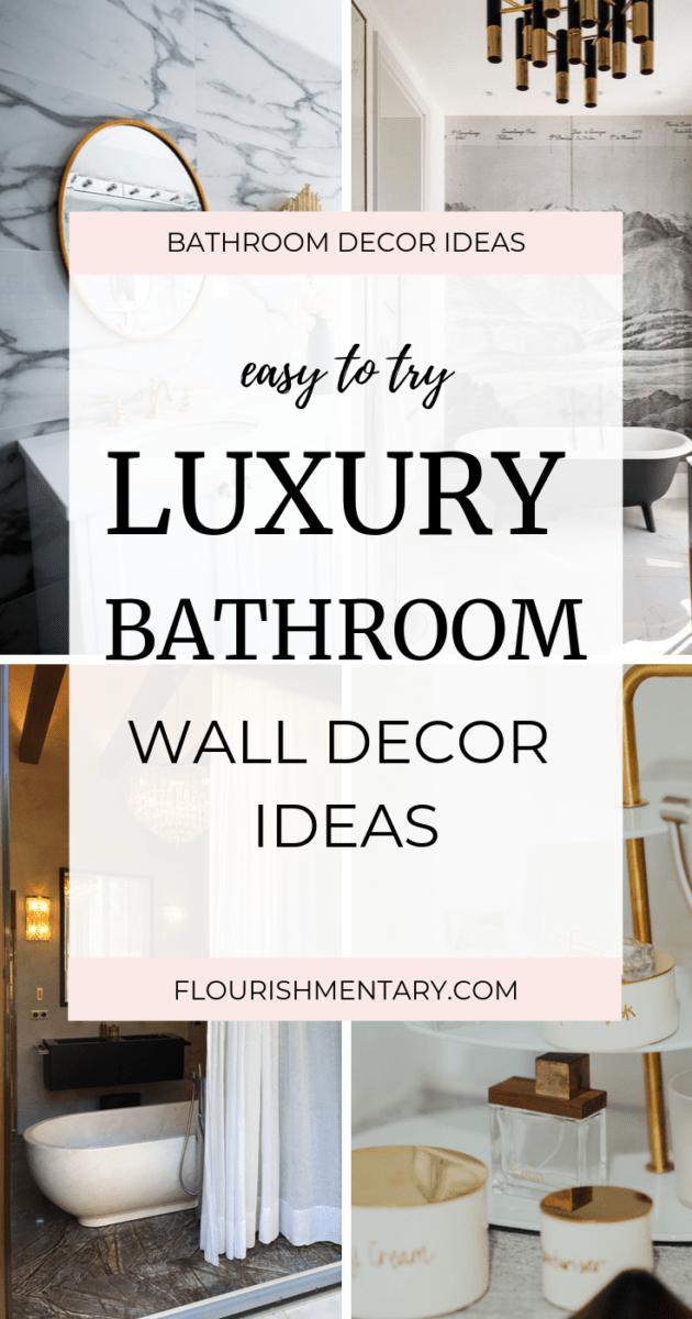 Bathroom Wall Decor Ideas With Luxury