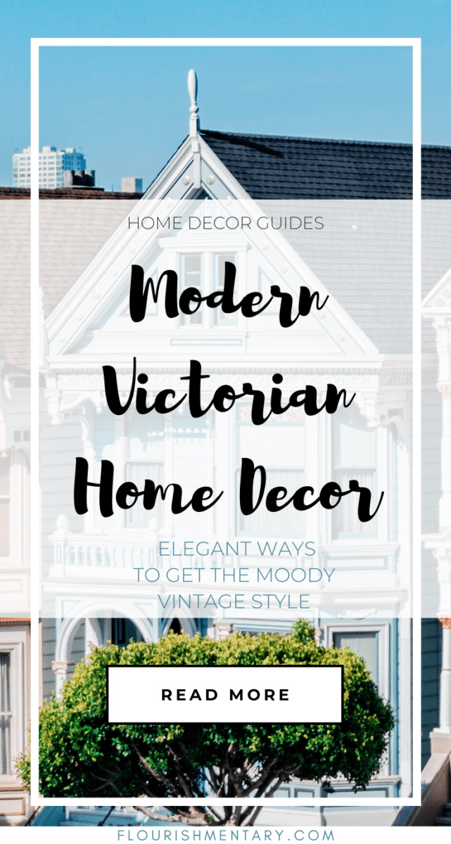 Victorian Home Decor Ideas With Modern
