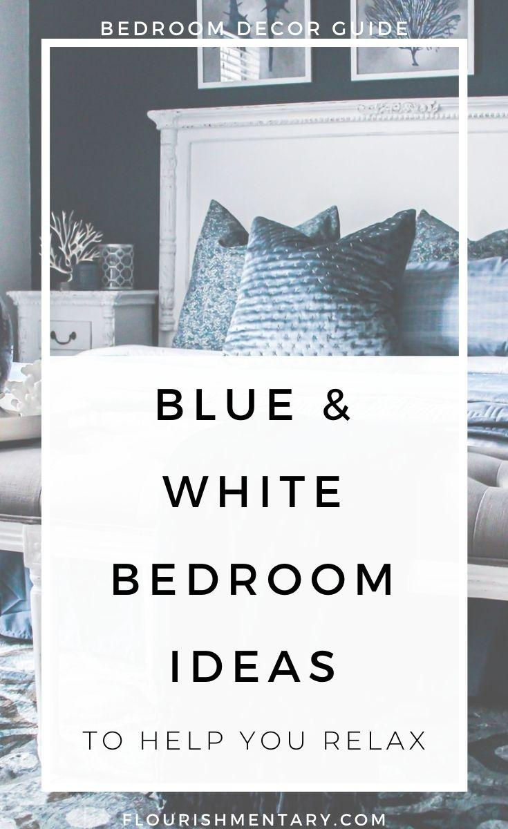 Beautiful Blue And White Bedroom Ideas To Help You Relax